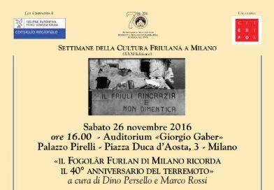 Il Fogolâr Furlan di Milano ricorda il 40° anniversario del terremoto. Milano, 26 novembre