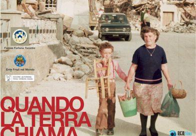 """Proiezione del documentario """"Quando la terra chiama"""". Toronto, 27 Novembre, ore 15 Friuli Hall"""
