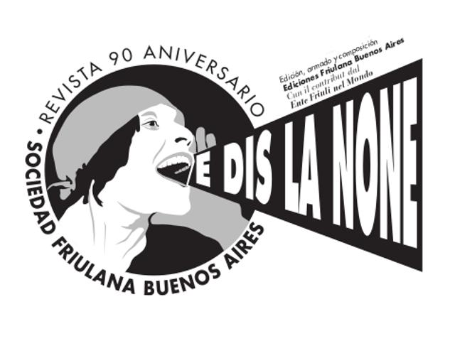 E dis la None – N. 1 Rivista della Sociedad Friulana di Buenos Aires