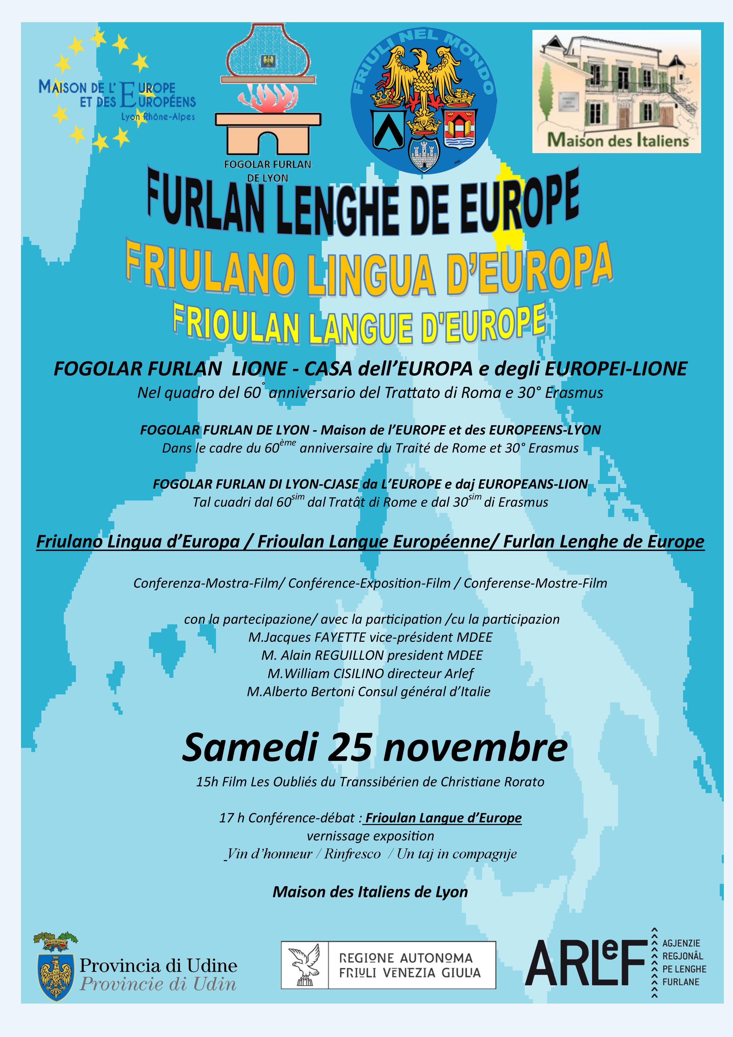 Friulano lingua d'Europa – Fogolâr Furlan di Lione, Casa dell'Europa, Maison des Italiens 82, rue du Dauphinè, 69003 Lyon – sabato 25 novembre dalle ore 15.00
