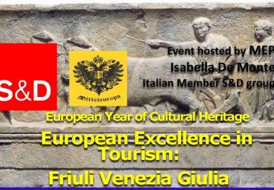 European Excellence in Tourism: Friuli Venezia Giulia (Parlamento Europeo, Bruxelles, 20 febbraio ore 18.30)
