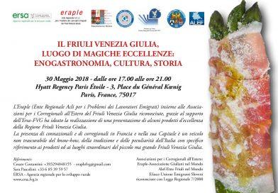 Il Friuli Venezia Giulia, luogo di magiche eccellenze: enogastronomia, cultura, storia (mercoledì 30 maggio, dalle 17, Hyatt Regency Paris Ètoile – Parigi)