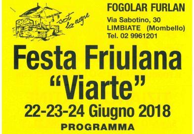 "Festa Friulana ""Viarte"" (Fogolâr Furlan Limbiate, 22-23-24 giugno, via Sabotino 30 Limbiate (Mombello))"