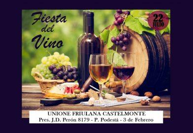 Fiesta del vino (Unione Friulana Castelmonte, 22 luglio 2018 – Pte. Peròn 8179, Pablo Podestà, Buenos Aires)
