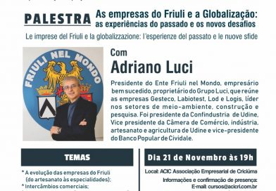 "Conferenza progetto ""Conoscendo il Friuli"" (Cricúma, Brasile, mercoledì 21 novembre ore 19.00, Associação Empresarial de Cricúma)."