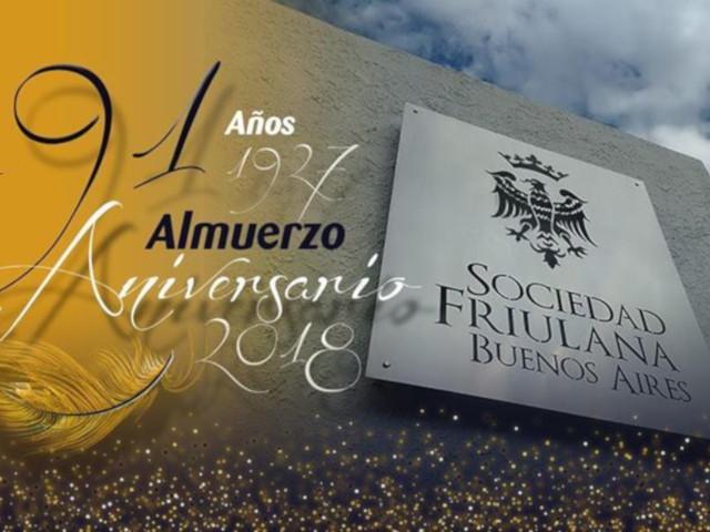 91° anniversario della Sociedad Friulana Buenos Aires (domenica 11 novembre, ore 12.00, Navarro 3974 Villa Devoto – Buenos Aires)
