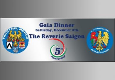 5° anniversario Fogolâr Furlan di Saigon (sabato 8 dicmbre, ore 19.00, Hotel The Reveire Saigon, Ho Chi Minh City – Vietnam)
