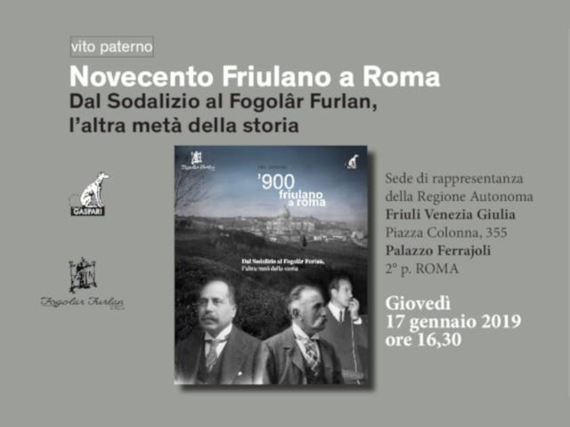 """Presentazione del libro """"Novecento Friulano a Roma (Fogolâr Furlan di Roma, sabato 30 marzo 2019, ore 10.00 – Sala Ajace, piazza Libertà – Udine)"""
