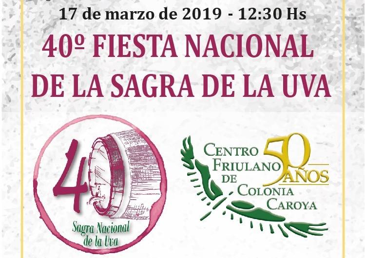40^ Fiesta Nacional de la Sagra de la Uva (Centro Friulano de Colonia Caroya – domenica 17 marzo, ore 12.30 – Av San Martin 2800, Colonia Caroya – Cordoba, Argentina)