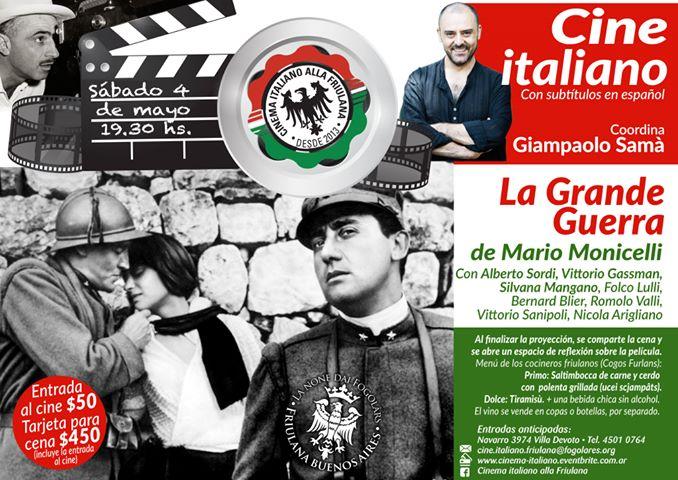 """Cine Italiano, proiezione del film """"La Grande Guerra"""" (Sociedad Friulana de Buenos Aires, sabato 4 maggio ore 19.30 – Navarro 3974 Villa Devoto, B. A., Argentina)"""