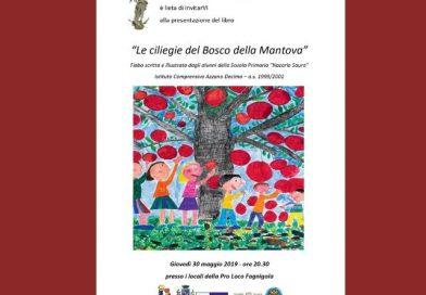 """Presentazione del libro """"Le ciliege del Bosco della mantova"""" (Istituto Comprensivo Azzano Decimo, giovedì 30 maggio, ore 20.30, presso i locali della Pro Loco Fagnigola)"""