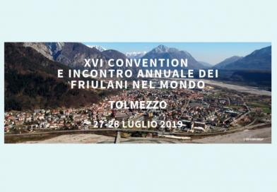 XVI Convention e Incontro Annuale dei Friulani nel Mondo (Tolmezzo, sabato 27 e domenica 28 luglio 2019)
