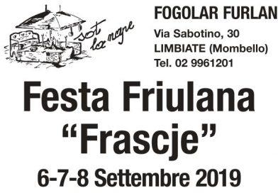 "Festa Friulana ""Frascje"" (Fogolâr Furlan di Limbiate, 6-7-8 settembre 2019)"