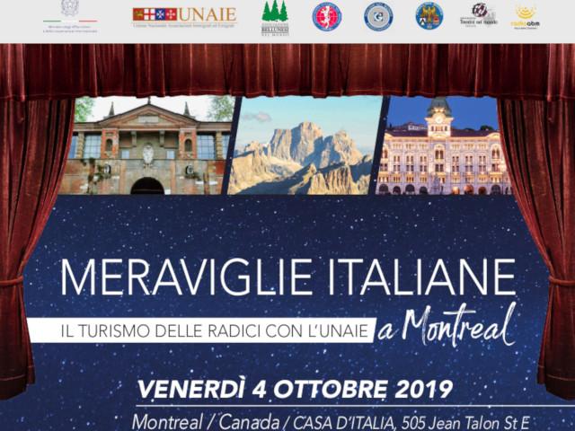 MERAVIGLIE ITALIANE. IL TURISMO DELLE RADICI CON L'UNAIE a Montreal (venerdì 4 ottobre 2019 – CASA D'ITALIA, Montreal, Canada)