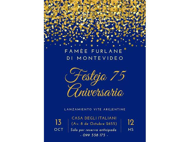 Festa per il 75° anniversario della Famèe Furlane di Montevideo (Uruguay), domenica 13 ottobre presso La Casa degli Italiani