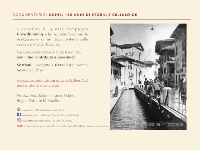 Campagna crowdfunding per il documentario sulla storia di Udine.