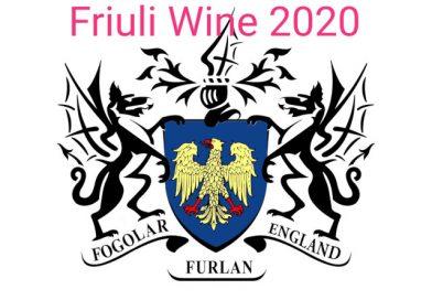 """Appuntamento a Londra con il """"Friuli Wine 2020"""" – sabato 22 febbraio. Organizzato dal Fogolâr Furlan d'Inghilterra in collaborazione con il Ducato dei Vini Friulani e l'Ente Friuli nel Mondo"""