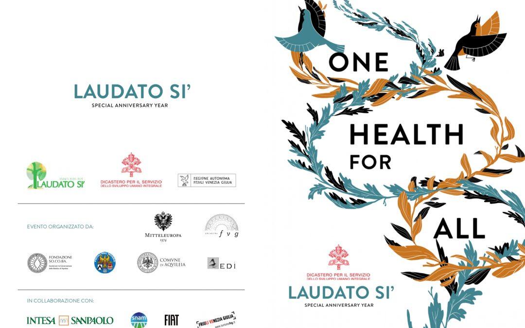 """Ad Aquileia """"1 Health 4 All Event"""", evento su salute globale ed ecologia integrale – Mercoledì 19 maggio"""