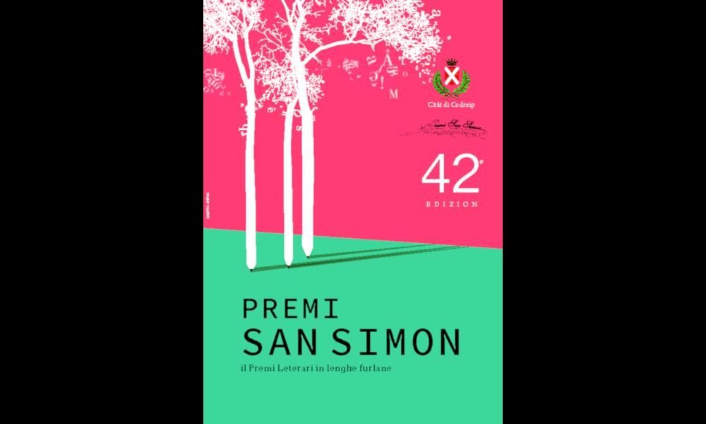 """Premio Letterario in Lingua Friulana """"SAN SIMON"""", 42^ edizione, alla memoria dell'Ing. Angelo M. Pittana. Scadenze 30 giugno e 20 settembre 2021"""