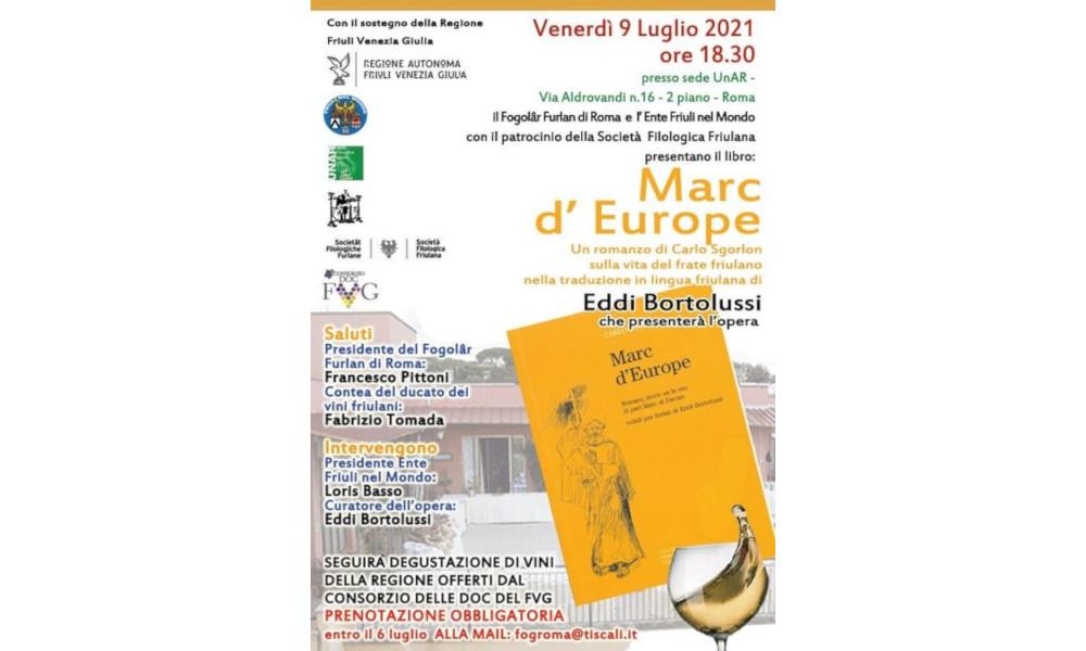 Marc d'Europe arriva al Fogolâr Furlan di Roma il 9 luglio 2021