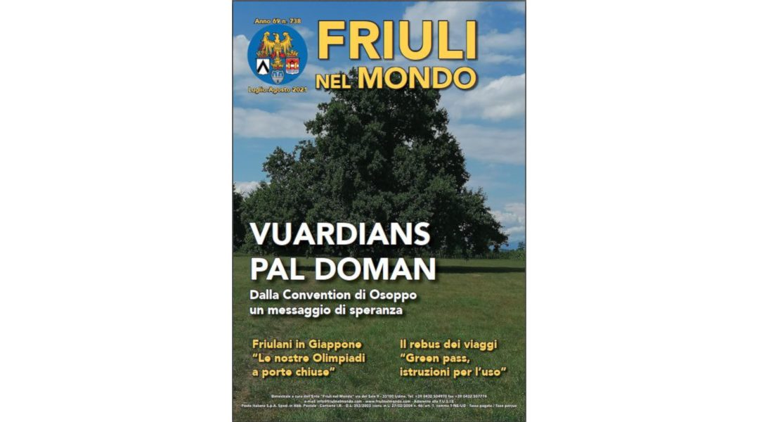 Friuli nel Mondo n. 738 (Luglio-Agosto 2021) è ora online