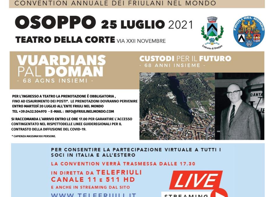 VUARDIANS PAL DOMAN – Convention Annuale dei Friulani nel Mondo – Domenica 25 luglio 2021 anche in diretta streaming