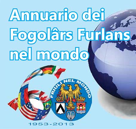 Pubblicato l'Annuario dei Fogolârs Furlans nel Mondo